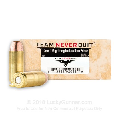 Image 2 of Team Never Quit 10mm Auto Ammo