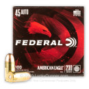 Bulk 45 ACP Ammo For Sale - 230 Grain FMJ Ammunition in Stock by Federal American Eagle - 500 Rounds